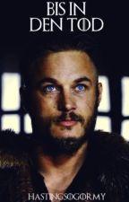 Bis in den Tod ▸ Arya Stark ✔ by hastingsogormy