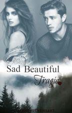 Sad Beautiful Tragic by whosgotheheart