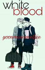 white blood → yoon+min ← by yoonminsweetpie