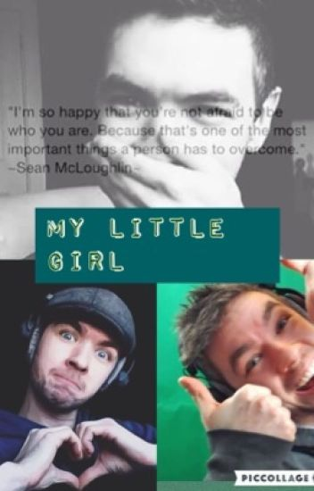 My little girl (Jacksepticeye)