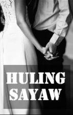 Huling Sayaw by slvrlnngs