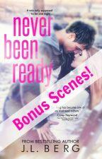 Never Been Ready (Bonus Scenes) by authorjlberg