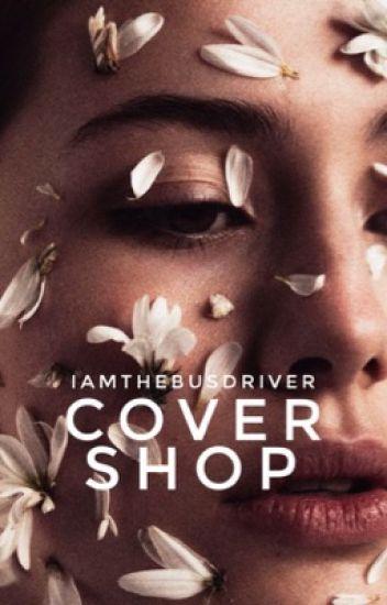 Cover Shop (OPEN)