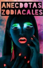 Anécdotas Zodiacales (Pausada) by happysunrise2