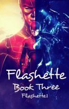 Flashette(Book Three) by Flashette1