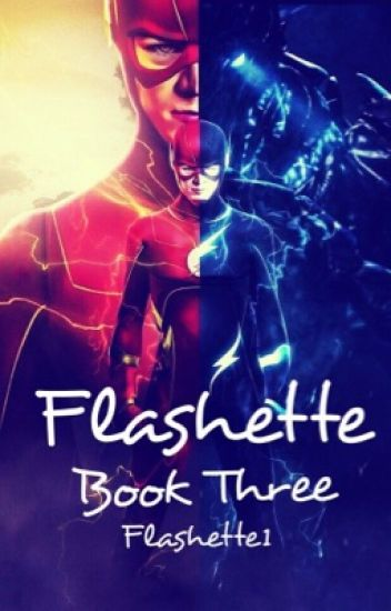 Flashette(Book Three)