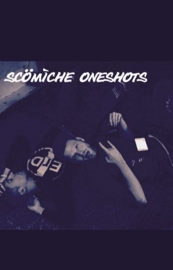 Scömìche OneShots