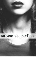 No One Is Perfect (A Werewolf Love Story) by TheBlueBubbles