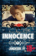 Innocence : Jungkook FF 18+ by Cupid4901