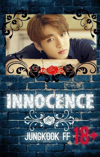 Innocence : Jungkook FF 18+