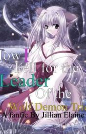 How I Fell For The Leader Of The Wolf Tribe (A Koga Love Story) by xgirxangelx