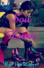 Sou Luna by ViniLopes9