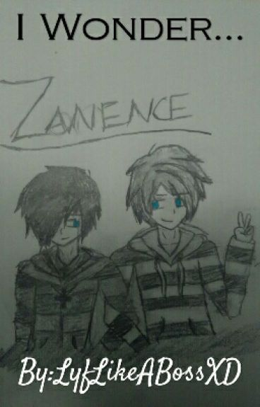 I Wonder...~Zanence
