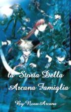 La  Storia Della  Arcana Famiglia  by NovaArcana