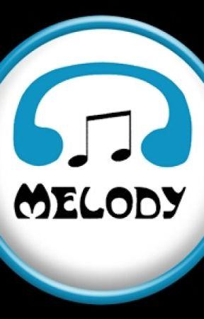 Melody Sings by make_it_pop_fan