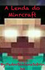 A Lenda do Minecraft - Herobrine by PedroSantanaSobrinho