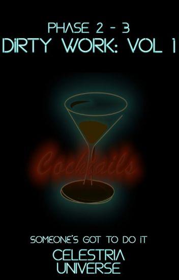 Dirty Work: Volume 1