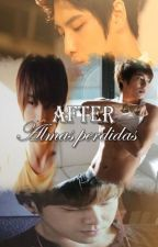 After; Almas perdidas (3) [YunJae ver.] by mjjeje__