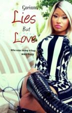 Lies But Love -Nicki Minaj/Chris Brown- by Im_Pooh