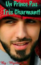 Un Prince Pas Très Charmant! by Miishuu_M