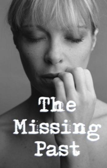 The Missing Past - الماضي المفقود
