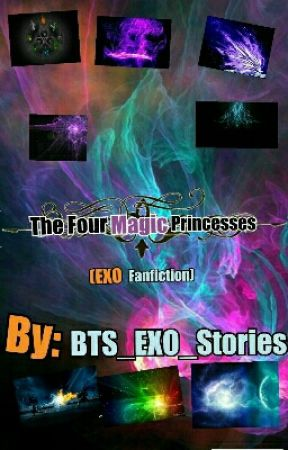 The Four Magic Princesses by BTS_EXO_Stories