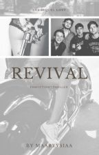 Revival by maaryysiaa