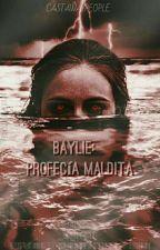 Baylie: Los Nueve Héroes ⓒ Libro #2 by castawaypeople