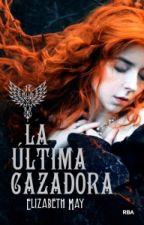 La Última Cazadora by Tati8512