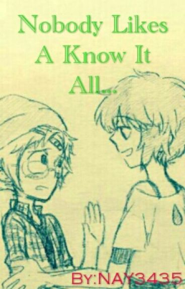 Nobody Likes A Know It All... [LapiDot]
