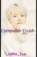Computer crush by VMin_Tae