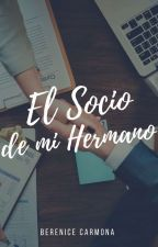 EL SOCIO DE MI HERMANO. by StayInMyMemories