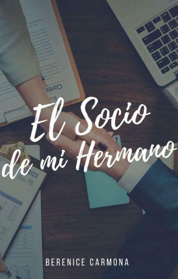 EL SOCIO DE MI HERMANO.