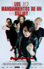 Los 10 Mandamientos de un Killjoy by xXThe-BathXx