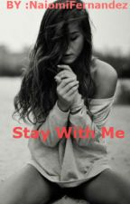 Stay With Me by Naio_Panda