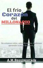 EL FRÍO CORAZÓN DEL MILLONARIO © by AMBeguiristain