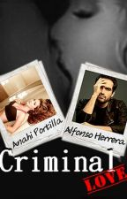 Criminal Love. by marie-lunne