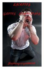 Escritos..(gritos silenciosos) by StephanyVargas888358