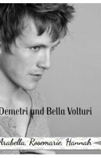 Bella And Demetri Volturi - Riley - Wattpad