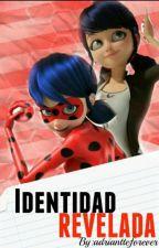 Identidad Revelada [Terminada] by Adrianett_Forever