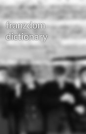 franzdom dictionary by Bounce2it