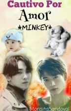 Cautivo Por Amor // Minkey by MonsitaSandoval