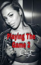 Playing The Game 2 by QueenTE