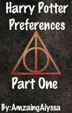 Harry Potter Peferences by gone_1