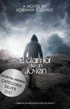 El clamor de un joven by AdrianaBolano