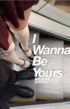 I wanna be yours | hybride | traduction francaise by Juliette78910