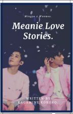 Meanie Love Stories  by kagaminekokoro