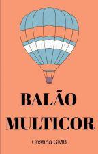Balão Multicor (Concluído) by CristinaGMB