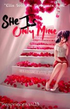She Is Only Mine [Adrinette] ||Yandere|| by -PrincesaGryffindor-