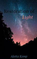Restoration of Light (Star Wars/Kylo Fanfic) by AlettaMK
